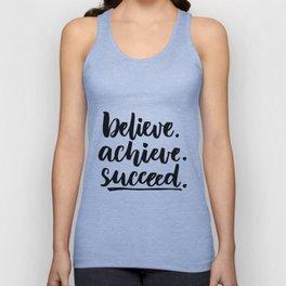 Believe.achieve.succeed Unisex Tank Top