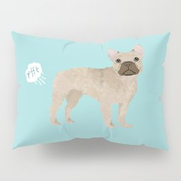 French Bulldog funny fart dog breed gifts frenchie must haves Pillow Sham