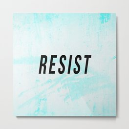 RESIST 1.0 - Black on Teal #resistance Metal Print