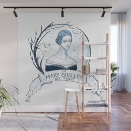 In Mary Shelley We Trust Wall Mural