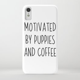 Motivated By Puppies And Coffee | gift idea iPhone Case
