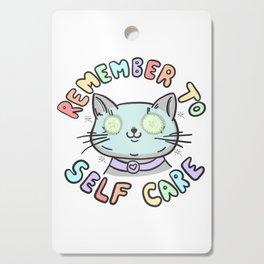Remember To Self Care Cutting Board