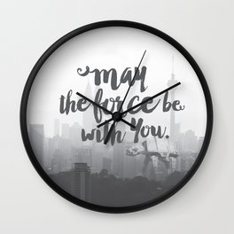 May the force be with you. Wall Clock