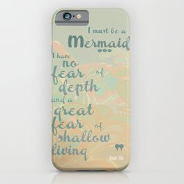 I must be a mermaid iPhone Case