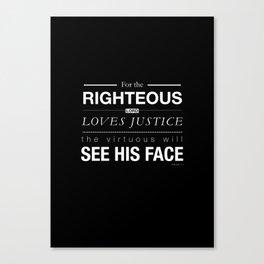 Psalms 11:7 Canvas Print