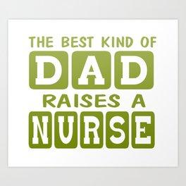 Dad's Nurse Art Print