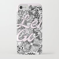 let it go iPhone & iPod Cases featuring Let Go by O   N   E
