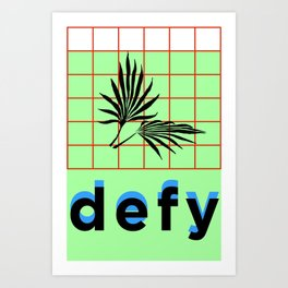 DEFY Art Print