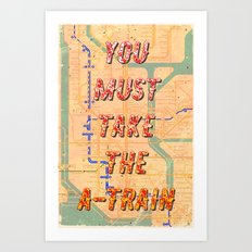 You must take the A-Train - A Hell Songbook Edition Art Print