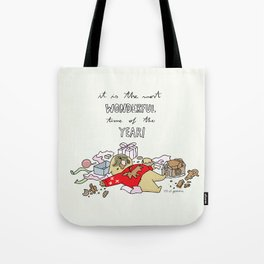 it is the most wonderful time of the year Tote Bag