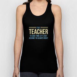 I'm A Teacher Unisex Tank Top