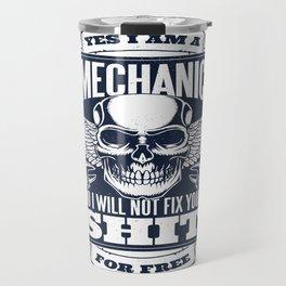 MECHANIC QUOTE Travel Mug