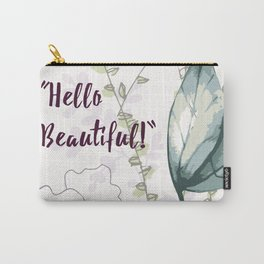 Hello Beautiful Art work Carry-All Pouch