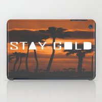 stay gold iPad Cases featuring Stay Gold by Trash Apparel
