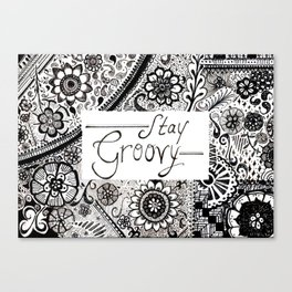 Stay Groovy Canvas Print