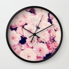 Kiss Me Hard Before You Go Wall Clock
