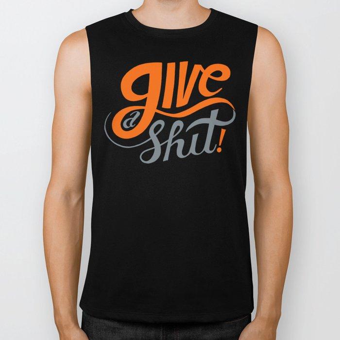 Give a Shit. Biker Tank