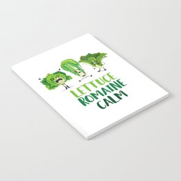 Lettuce Romaine Calm Notebook