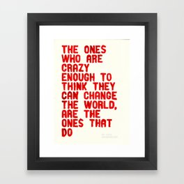The Crazy Ones Framed Art Print