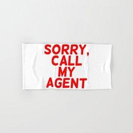Sorry, call my agent. Hand & Bath Towel