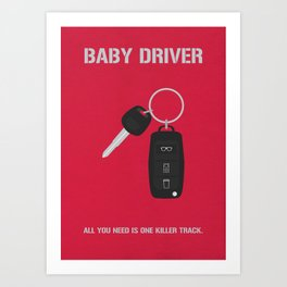 Baby Driver Alternative Poster Art Print