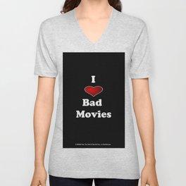 I (Love/Heart) Bad Movies print by Tex Watt Unisex V-Neck