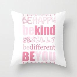 Be You - Pink Throw Pillow