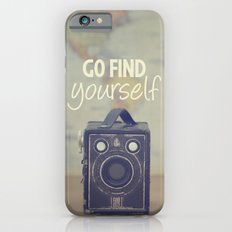 Go Find Yourself Slim Case iPhone 6s