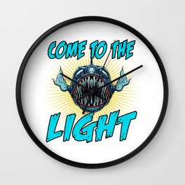 Come To The Light Wall Clock