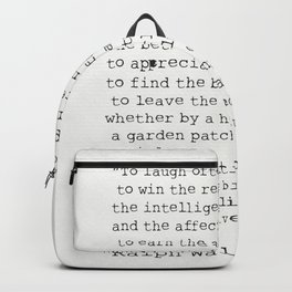 """To laugh often and much;"" Ralph Waldo Emerson quote Backpack"