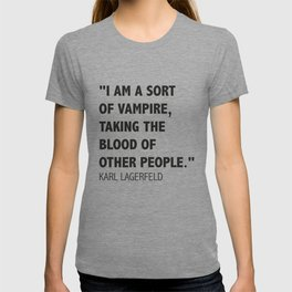 A Karl's Lagerfeld quote T-shirt