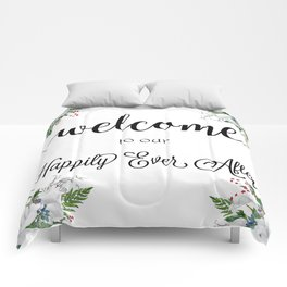 Welcome To Our Happily Ever After Comforters