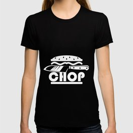 CHEFS KNIFE CHOP T-shirt