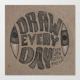 Draw Everyday Canvas Print