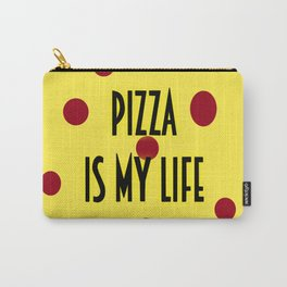 Pizza is my life Carry-All Pouch