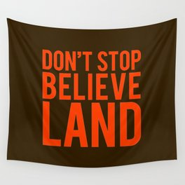 Don't Stop Believeland Wall Tapestry