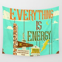 EVERYTHING IS ENERGY Wall Tapestry