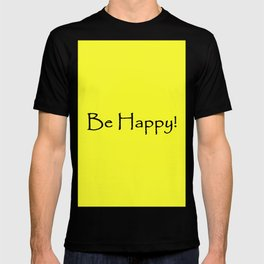 Be Happy - Black and Yellow Design T-shirt