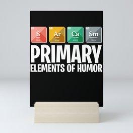 Science Chemistry Elements Humor Mini Art Print