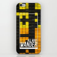 not all who wander iPhone & iPod Skins featuring All Who Wander by Wander Creative