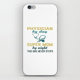 PHYSICIAN MOM iPhone Skin