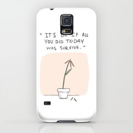 It's ok if all you did today was survive. iPhone Case