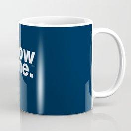 Follow me - for man Coffee Mug