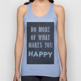 Quote, inspiration chalk board  Unisex Tank Top