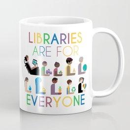 Rainbow Libraries Are For Everyone Coffee Mug