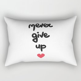 cute hand drawn lettering never give up quote with red heart Rectangular Pillow