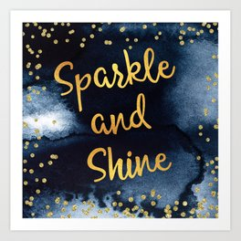 Sparkle And Shine Gold And Black Ink Typography Art Art Print