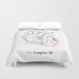 You Complete Me Duvet Cover