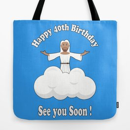Happy 40th | 1978 Birthday Shirt Tote Bag