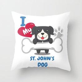 ST JOHNS DOG - I Love My ST JOHNS DOG Gift Throw Pillow
